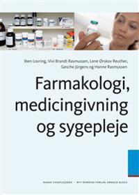 Farmakologi, medicingivning og sygepleje
