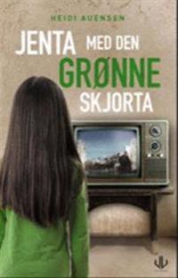 Jenta med den grønne skjorta - Heidi Auensen | Inprintwriters.org