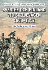 Finland och Sverige vid skiljevägen 1808-1812