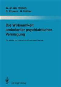 Die Wirksamkeit Ambulanter Psychiatrischer Versorgung