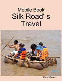 Mobile Book: Silk Road' S Travel