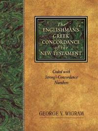 The Englishman's Greek Concordance of the New Testament