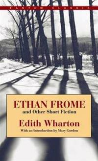 Ethan Frome and Other Short Fiction Ethan Frome and Other Short Fiction Ethan Frome and Other Short Fiction Ethan Frome and Other Short Fiction Ethan