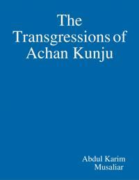 Transgressions of Achan Kunju