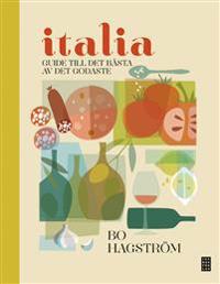 Italia! : guide till det bästa av det godaste