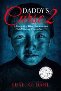 Daddy's Curse 2: A Young Boy Who Has Survived Child Slavery Remembers?