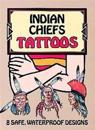 Indian Chiefs' Tattoos