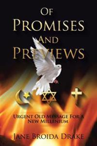 Of Promises and Previews