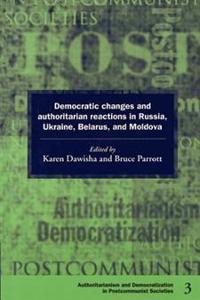 Democratization and Authoritarianism in Post-Communist Societies