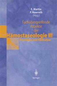 Fachubergreifende Aspekte Der Hamostaseologie III