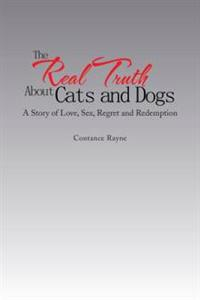 Real Truth About Cats and Dogs