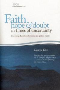 Faith, Hope & Doubt in Times of Uncertainty