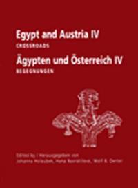Egypt and Austria IV/ Agypten Und Osterreich IV