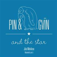 Pin & Gvin, and the Star