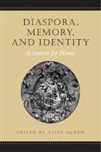 Diaspora, Memory, And Identity