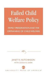 Failed Child Welfare Policy