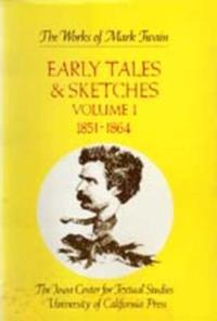 Early Tales & Sketches 1851-1864