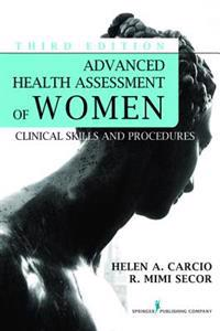 Advanced Health Assessment of Women, Third Edition