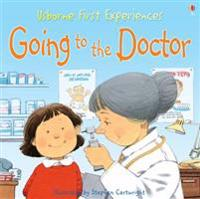 Usborne First Experiences: Going to the Doctor