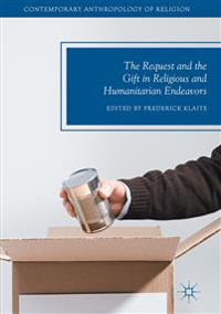 The Request and the Gift in Religious and Humanitarian Endeavors