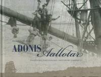 Adonis och Aallotar   Finländska fartygsnamn 1838-1938