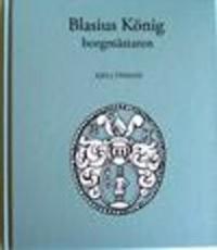Blasius König : borgmästaren