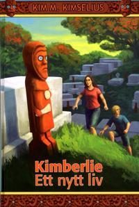 Kimberlie : ett nytt liv