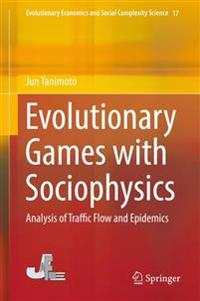 Evolutionary Games with Sociophysics
