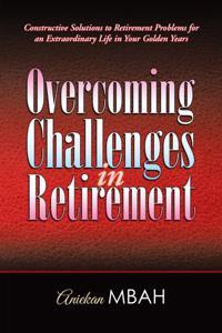 Overcoming Challenges in Retirement