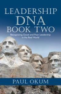 Leadership Dna, Book Two