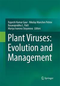 Plant Viruses: Evolution and Management