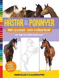 Hästar & ponnyer : min pyssel- och målarbok