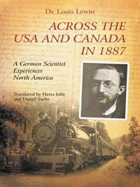 Across the Usa and Canada in 1887