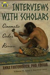 Interviews with Scholars: Issue 2: Summer 2018