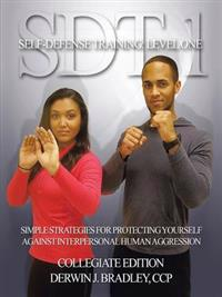 Sdt-1 Self-Defense Training: Level One