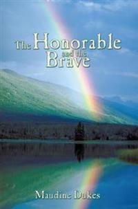 Honorable and the Brave