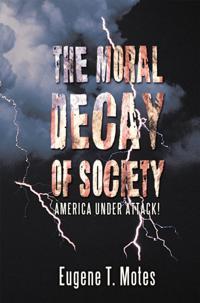 Moral Decay of Society
