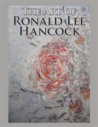 Art of Ronald Lee Hancock