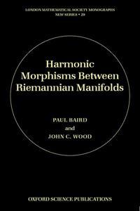 Harmonic Morphisms Between Riemannian Manifolds