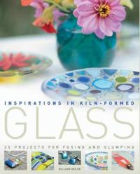 Inspirations in Kiln-formed Glass