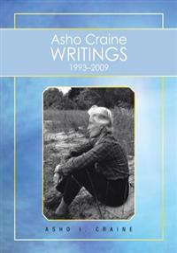 Asho Craine Writings 1993-2009