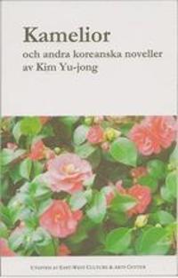 Kamelior och andra koreanska noveller