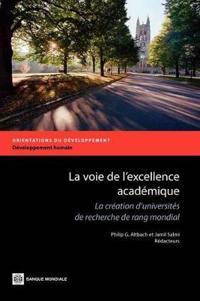 La voie de l'excellence academique