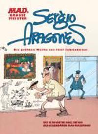 MADs Bibliothek der großen Meister: Sergio Aragonés