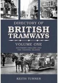 Directory of British Tramways Volume One