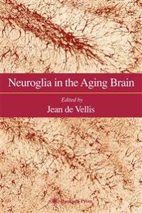 Neuroglia in the Aging Brain