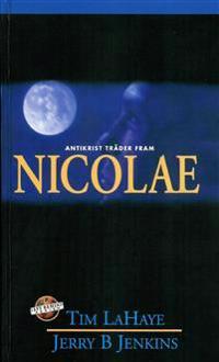 Nicolae : Antikrist träder fram