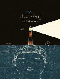 Nocturne - Recept på drömmar