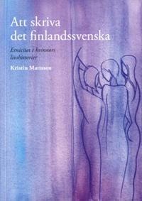 Att skriva det finlandssvenska