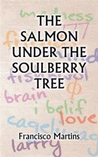 Salmon Under the Soulberry Tree